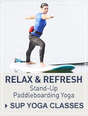 Stand-Up Paddleboarding Courses, Trips and Tours. Relax & Refresh. Stand-Up Paddleboarding Yoga.