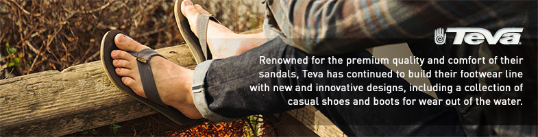 Teva. Renowned for the premium quality and comfort of their sandals, Teva has continued to build their footwear line with new and innovative designs, including a collection of casual shoes and boots for wear out of the water