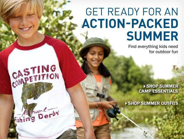 Get Ready for an Action-Packed Summer. Find everything kids need for outdoor fun.