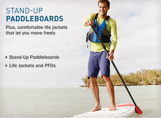 Stand-Up Paddleboards. Plus comfortable life jackets that let you move freely.