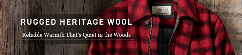 Rugged Heritage Wool. Rugged Warmth That's Quiet in the Woods.