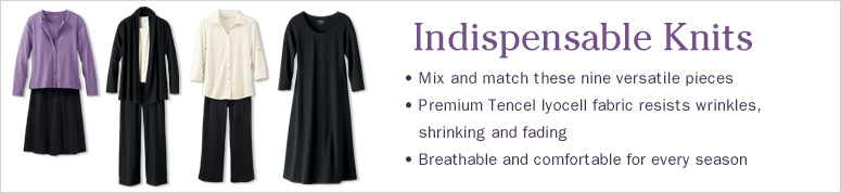 Indispensable knits. Mix and match these nine versatile pieces. Premium Tencel lyocell fabric resists wrinkles, shrinking and fading. Breathable and comfortable for every season.