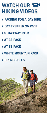 Watch Our Hiking and Backpacking Videos.