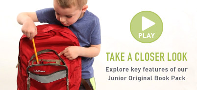 TAKE A CLOSER LOOK. Explore key features of our Junior Original Book Pack