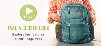TAKE A CLOSER LOOK. Explore key features of our Ledge Pack