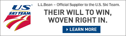 L.L.Bean – Official Supplier to the U.S. Ski Team. Their will to win, woven right in.