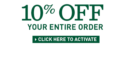 Save 10% on Your Entire Order, including already discounted items. Offer ends October 12. Enter promo code SAVE10.