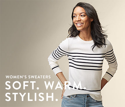 Women's Sweaters. Soft. Warm. Stylish.