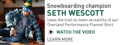 Snowboarding champion SETH WESCOTT loves the trail-to-town versatility of our Overland Performance Flannel Shirt.