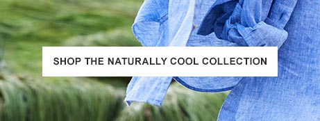 SHOP THE NATURALLY COOL COLLECTION