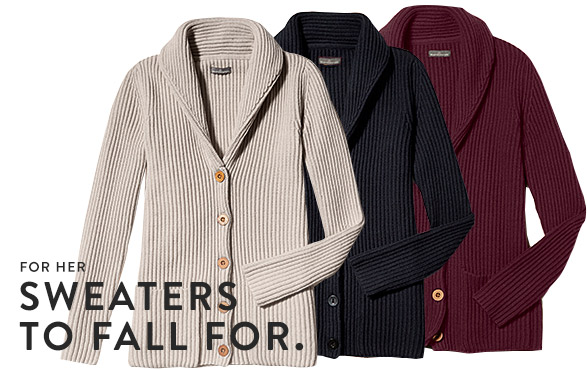 FOR HER. SWEATERS TO FALL FOR.