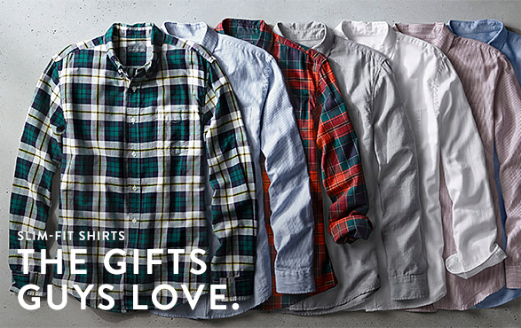 SLIM-FIT SHIRTS. THE GIFTS GUYS LOVE.
