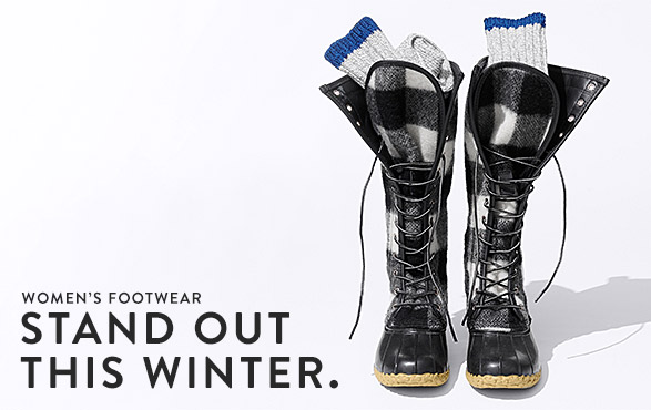 WOMEN'S FOOTWEAR. STAND OUT THIS WINTER.