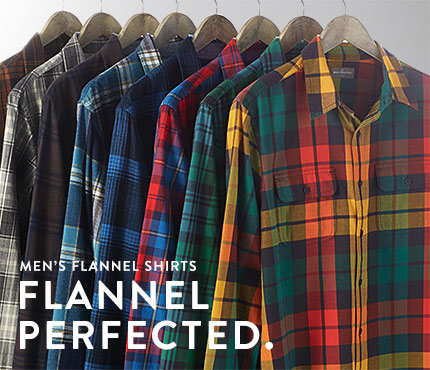 Men's Flannel Shirts. FLANNEL PERFECTED.