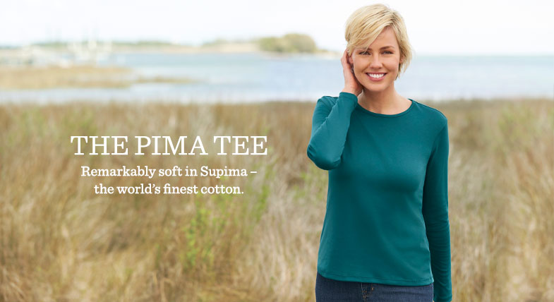 The Pima Tee. Remarkably soft in Supima – the world's finest cotton.