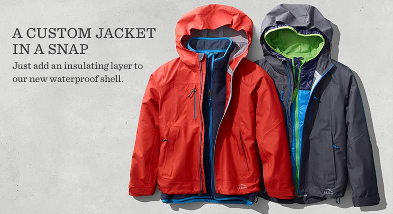 CREATE A CUSTOM JACKET IN A SNAP. Just add an insulating layer to our new waterproof shell.