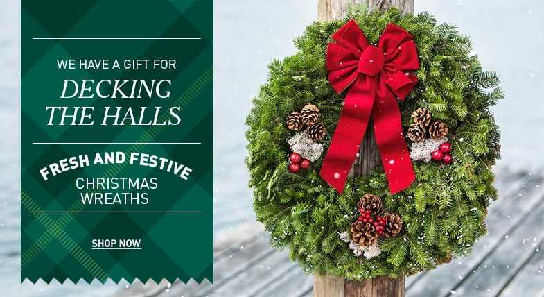 We have a gift for decking the halls: Fresh and festive Christmas Wreaths.