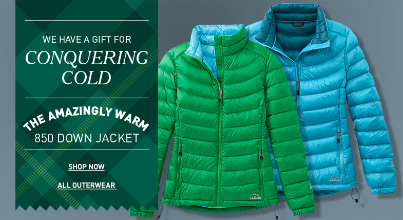 We have a gift for Conquering the Cold. The Amazingly Warm 850 Down Jacket.