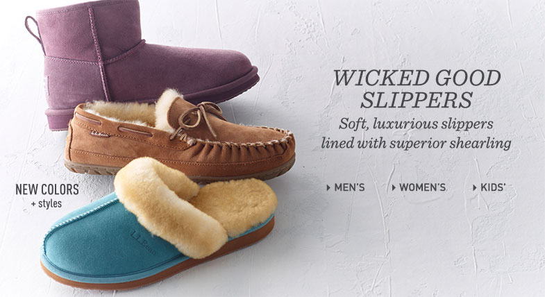 Wicked Good Slippers: Soft, luxurious slippers lined with superior shearling.