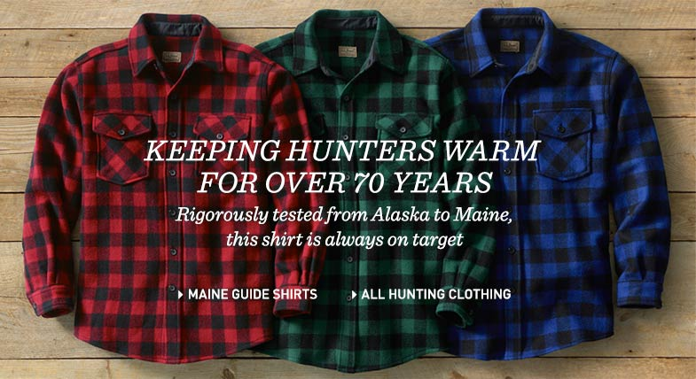 Keeping Hunters Warm for Over 70 Years. Rigorously tested from Alaska to Maine, this shirt is always on target.