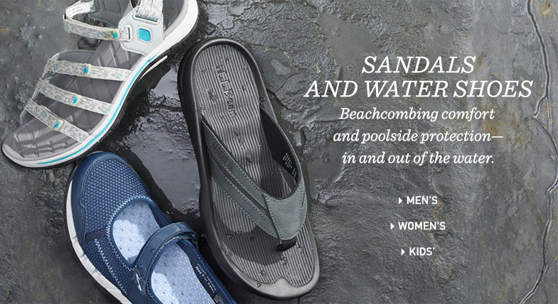 SANDALS AND WATER SHOES: Beachcombing comfort and poolside protection—in and out of the water.