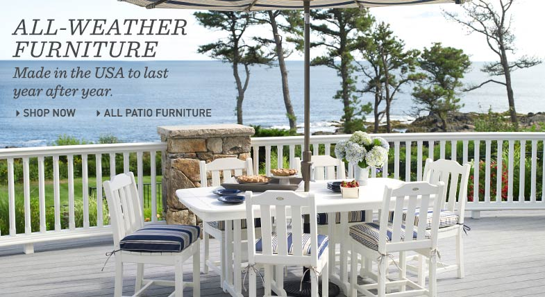 All-Weather Furniture: Made in the USA to last year after year.