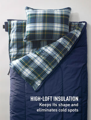 HIGH-LOFT INSULATION: Keeps its shape and eliminates cold spots.