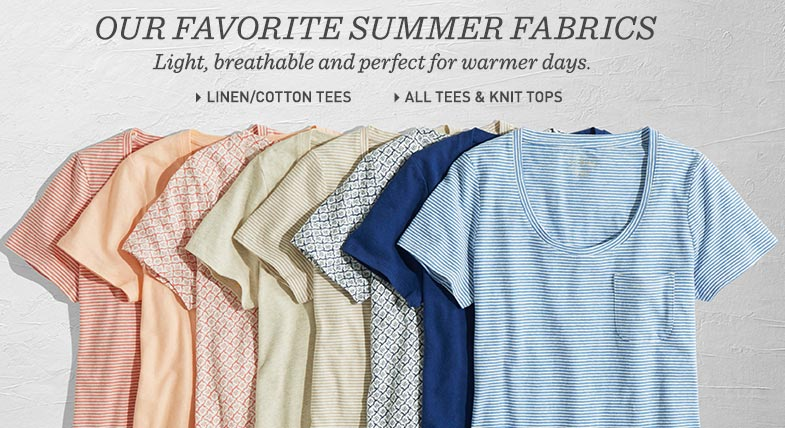 Our Favorite Summer Fabrics. Light, breathable and perfect for warmer days.