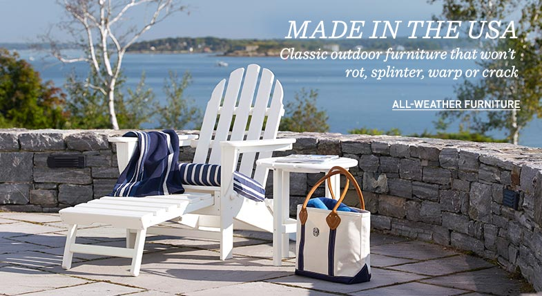 MADE IN THE USA: Classic outdoor furniture that won't rot, splinter, warp or crack.