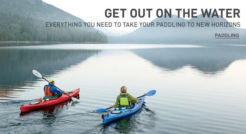 GET OUT ON THE WATER: Everything you need to take your paddling to new horizons.