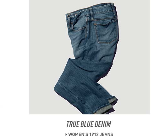 True Blue Denim. Women's 1912 Jeans.
