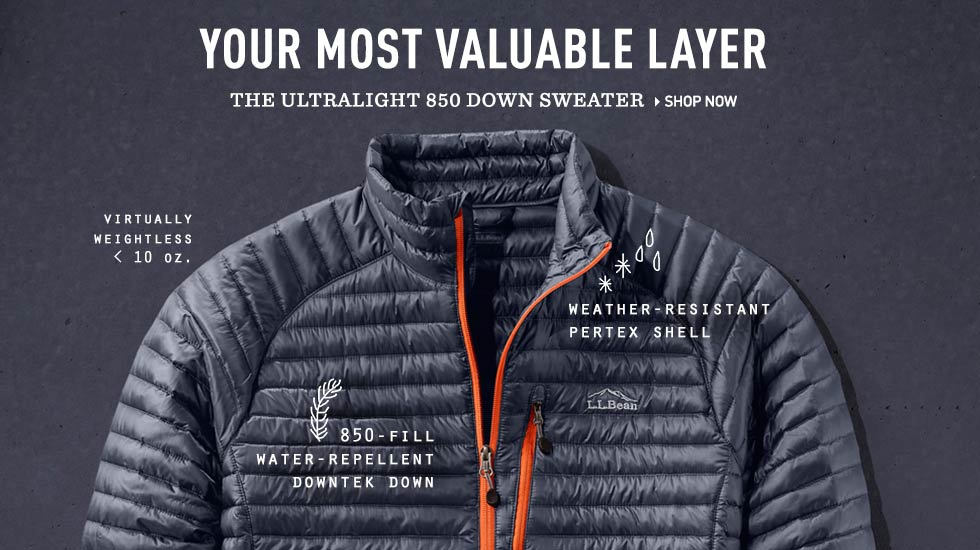 Your most valuable layer. The Ultralight 850 Down Sweater. Weighs less than 10 ounces. 850-fill DownTek down. Pertex shell.