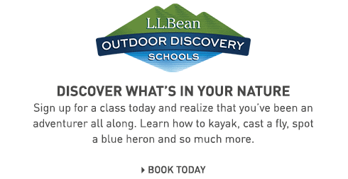 L.L.Bean Outdoor Discovery Schools. Discover what's in your nature. Sign up for a class today.