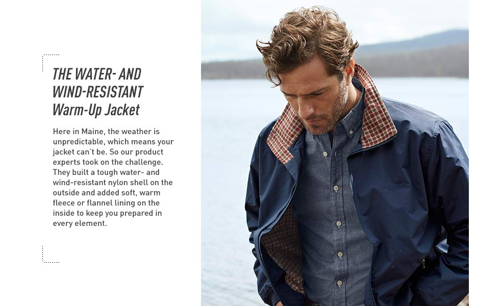 The Warm-Up Jacket. A tough water- and wind-resistant nylon shell paired with soft, warm fleece or flannel lining.