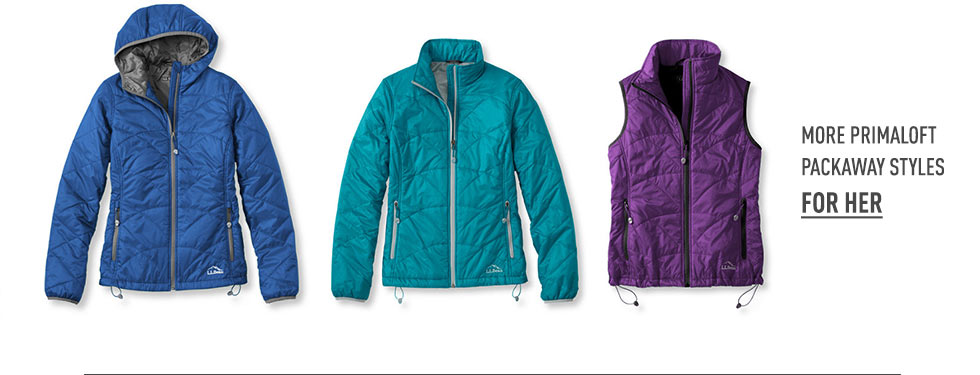 More PrimaLoft Packaway styles for Her.