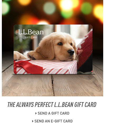 The always perfect L.L.Bean Gift Card.