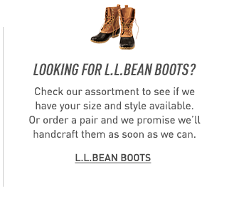 Looking for L.L.Bean Boots? Check our assortment to see if we have your size and style available.