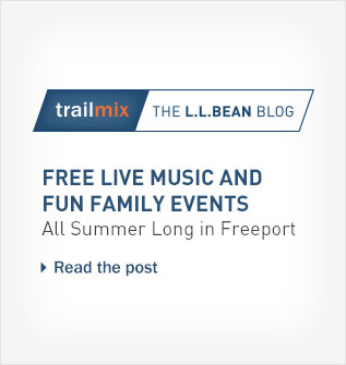 Trailmix, the L.L.Bean blog. Free live music and fun family events all summer long in Freeport.
