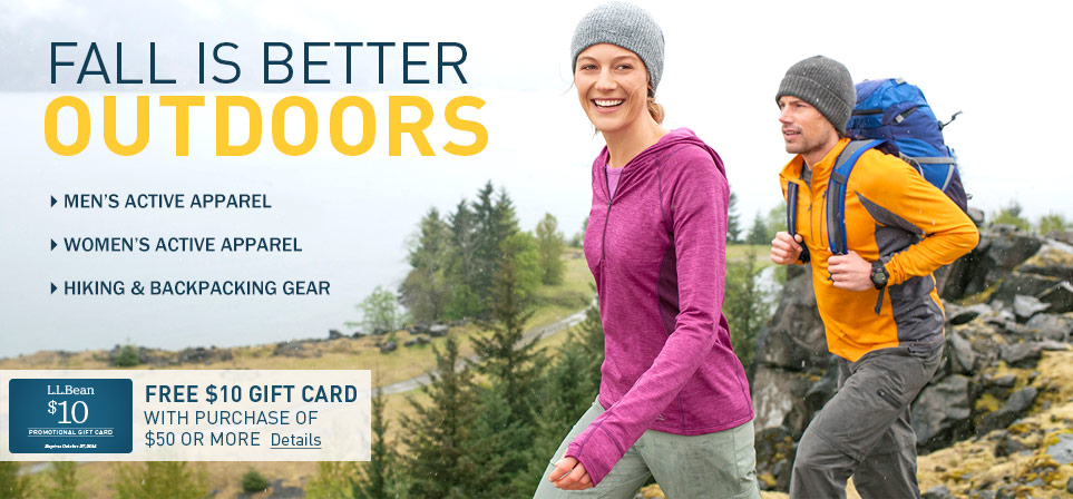 Fall is better outdoors. Active apparel at L.L.Bean.