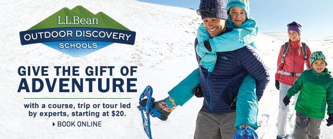 Give the gift of adventure with an L.L.Bean Outdoor Discovery Schools course, trip or tour led by experts, starting at $20