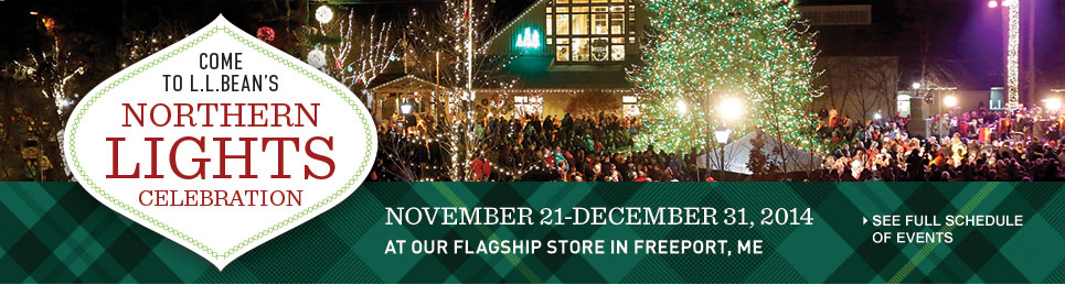 L.L.Bean's Northern Lights celebration November 21-December 31 in Freeport, Maine.