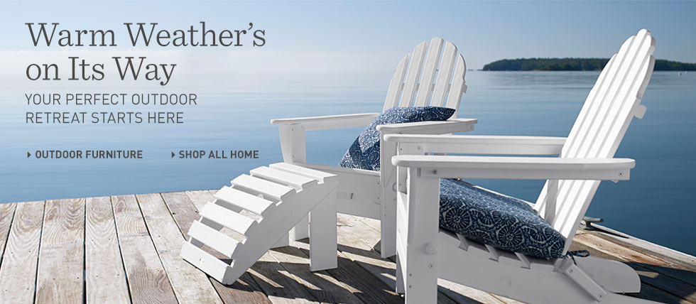 Welcome warm weather. Your perfect outdoor retreat starts with L.L.Bean outdoor furniture.