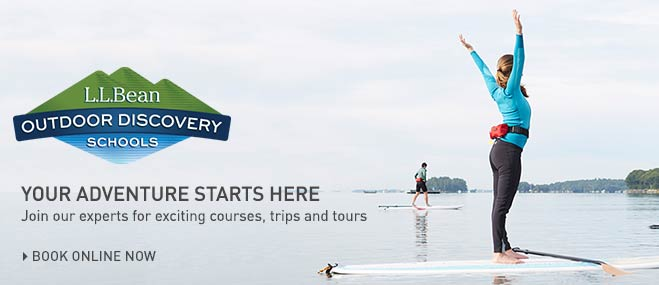 Join our experts for exciting courses, trips and tours at LLBean's Outdoor Discovery Schools