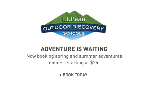 Join our experts for exciting courses, trips and tours at LLBean's Outdoor Discovery Schools.