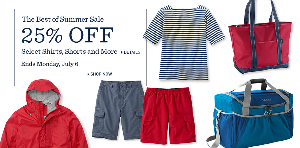 The Best of Summer Sale 25% OFF. Shirts, Shorts and So Much More. Ends Monday, July 6.
