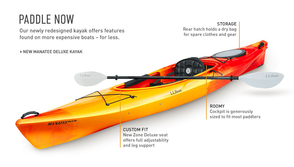 Paddle now. Our newly redesigned kayak offers features found on more expensive boats - for less.