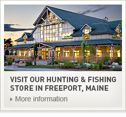 Visit our Hunting & Fishing Store in Freeport, Maine.