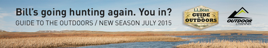 Bill's going hunting again. You in? Guide to the Outdoors / New Season July 2015