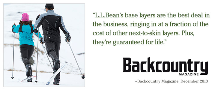 """L.L.Bean's base layers are the best deal in the business, ringing in at a fraction of the cost of other next-to-skin layers. Plus, they're guaranteed for life."" –Backcountry Magazine, December 2013"