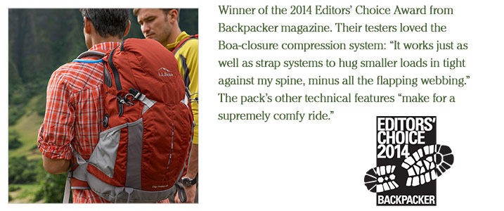 "Winner of the 2014 Editors' Choice Award from Backpacker magazine. Their testers loved the Boa-closure compression system: ""It works just as well as strap systems to hug smaller loads in tight against my spine, minus all the flapping webbing."" The pack's other technical features ""make for a supremely comfy ride."""
